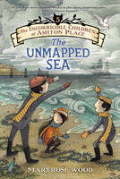 The Incorrigible Children of Ashton Place: Book V: The Unmapped Sea - Incorrigible Children of Ashton Place 5 (Paperback)