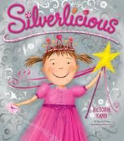 Silverlicious - Pinkalicious (Paperback)