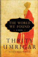 The World We Found: A Novel (Paperback)