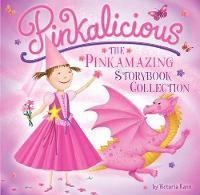 Pinkalicious: The Pinkamazing Storybook Collection (Hardback)