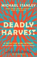 Deadly Harvest: A Detective Kubu Mystery (Paperback)