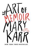The Art of Memoir (Hardback)