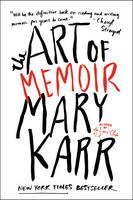 The Art of Memoir (Paperback)