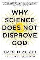 Why Science Does Not Disprove God (Paperback)