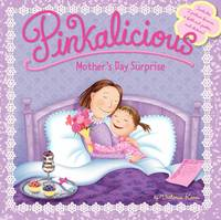 Pinkalicious: Mother's Day Surprise - Pinkalicious (Paperback)