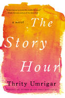 The Story Hour: A Novel (Paperback)