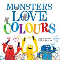 Monsters Love Colours (Paperback)