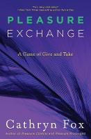 Pleasure Exchange - Pleasure Games Trilogy 3 (Paperback)