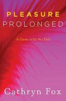 Pleasure Prolonged (Paperback)