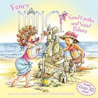 Fancy Nancy: Sand Castles and Sand Palaces - Fancy Nancy (Paperback)
