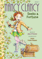 Fancy Nancy: Nancy Clancy Seeks a Fortune - Nancy Clancy 7 (Paperback)