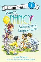 Fancy Nancy: Super Secret Surprise Party - I Can Read Level 1 (Paperback)