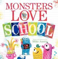 Monsters Love School (Hardback)