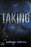 The Taking - The Taking 1 (Paperback)