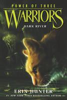 Warriors: Power of Three #2: Dark River - Warriors: Power of Three 2 (Paperback)