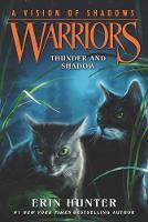 Warriors: A Vision of Shadows #2: Thunder and Shadow - Warriors: A Vision of Shadows 2 (Paperback)