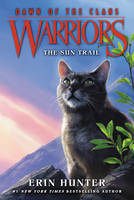 Warriors: Dawn of the Clans #1: The Sun Trail - Warriors: Dawn of the Clans 1 (Paperback)