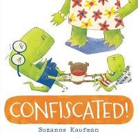 Confiscated! (Hardback)