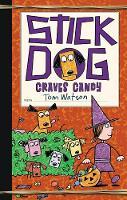 Stick Dog Craves Candy - Stick Dog 7 (Hardback)