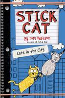 Stick Cat: Cats in the City - Stick Cat 2 (Hardback)