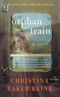 Orphan Train: A Novel (Paperback)