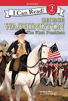 George Washington: The First President - I Can Read Level 2 (Paperback)