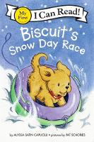 Biscuit's Snow Day Race - My First I Can Read Book (Paperback)
