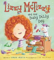 Lizzy McTizzy and the Busy Dizzy Day (Hardback)