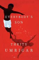 Everybody's Son: A Novel (Hardback)