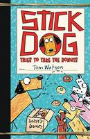 Stick Dog Tries to Take the Donuts - Stick Dog 5 (Paperback)