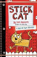 Stick Cat: A Tail of Two Kitties - Stick Cat 1 (Paperback)