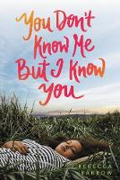 You Don't Know Me but I Know You (Hardback)