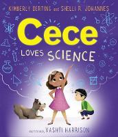 Cece Loves Science - Cece Loves Science 1 (Paperback)