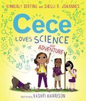 Cece Loves Science and Adventure - Cece Loves Science 2 (Hardback)