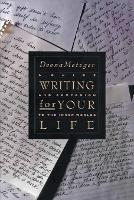 Writing For Your Life (Paperback)