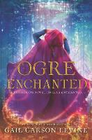 Ogre Enchanted (Hardback)