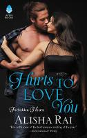 Hurts to Love You: Forbidden Hearts - Forbidden Hearts 3 (Paperback)