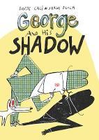 George and His Shadow (Hardback)
