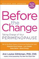 Before the Change: Taking Charge of Your Perimenopause (Paperback)