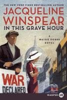 In This Grave Hour - Maisie Dobbs Mysteries (Paperback)