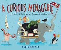 A Curious Menagerie: Of Herds, Flocks, Leaps, Gaggles, Scurries, and More! (Hardback)