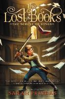 The Lost Books: The Scroll of Kings (Hardback)