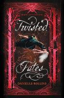 Twisted Fates