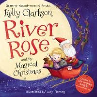 River Rose and the Magical Christmas (Hardback)