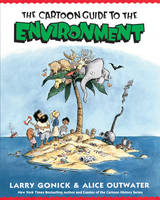 Cartoon Guide to the Environment - Cartoon Guide Series (Paperback)