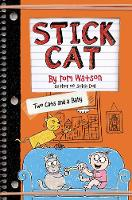 Stick Cat: Two Cats and a Baby - Stick Cat 4 (Hardback)