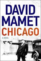 Chicago: A Novel of Prohibition (Hardback)