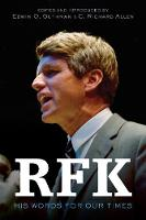 RFK: His Words for Our Times (Hardback)