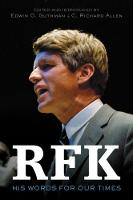 RFK: His Words for Our Times (Paperback)