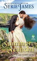 Summer of Scandal: A Dare to Defy Novel - Dare to Defy 2 (Paperback)